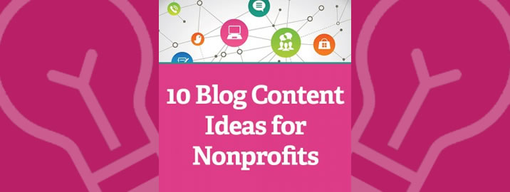 10 blog ideas for nonprofits